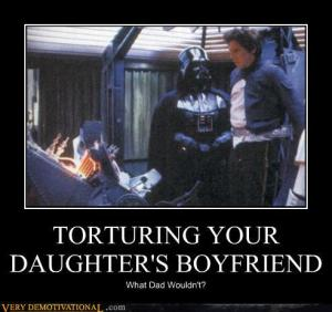 torturing your daughter's boyfriend